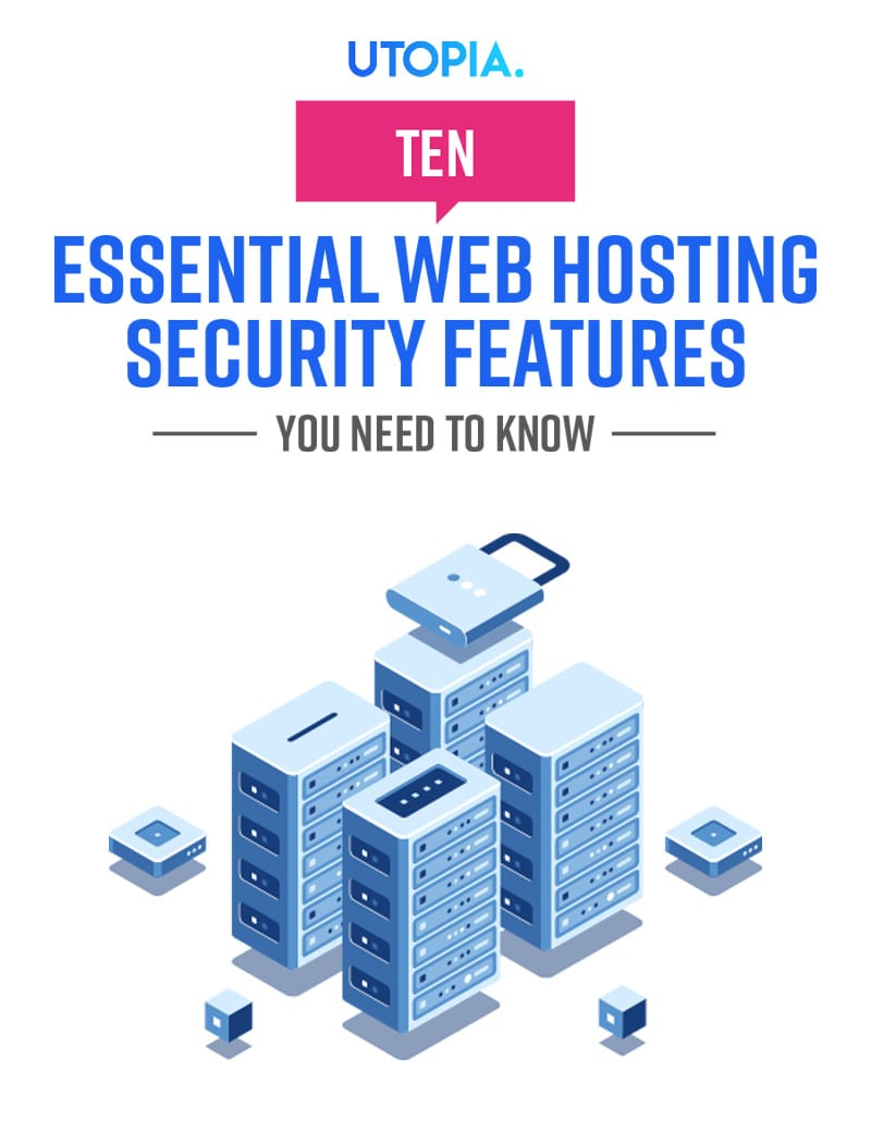 10 Essential Web Hosting Security features You Need To Know Before Hosting 3