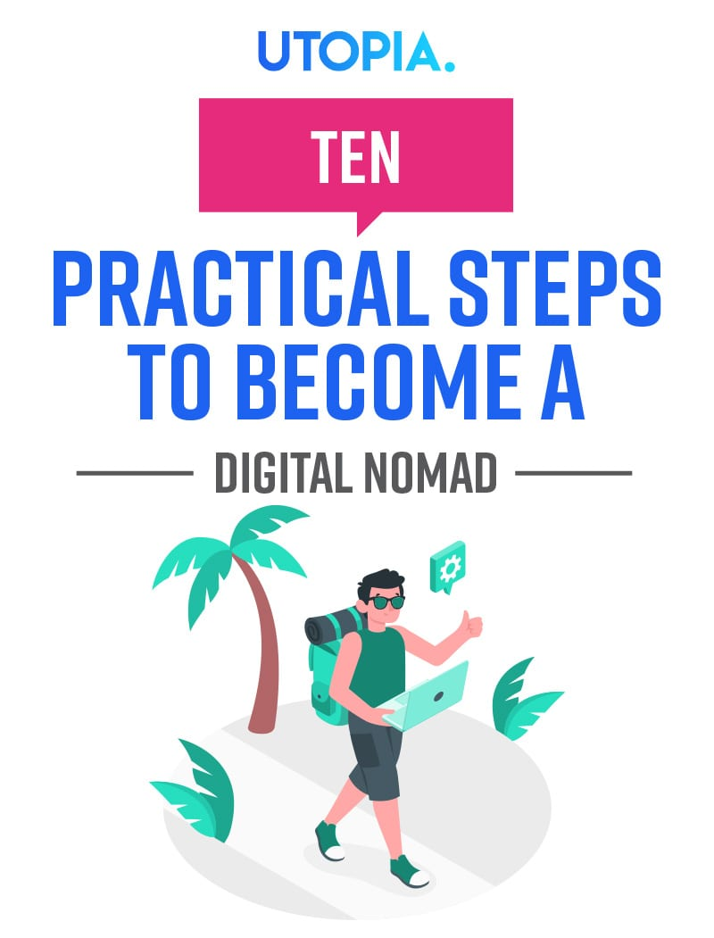10 Practical Steps To Become A Digital Nomad 4