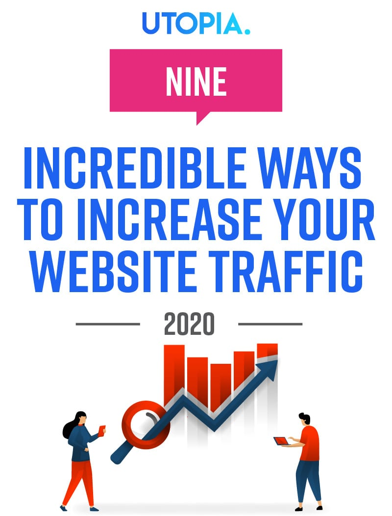 9 Incredible Ways to Increase Your Website Traffic In 2020 7