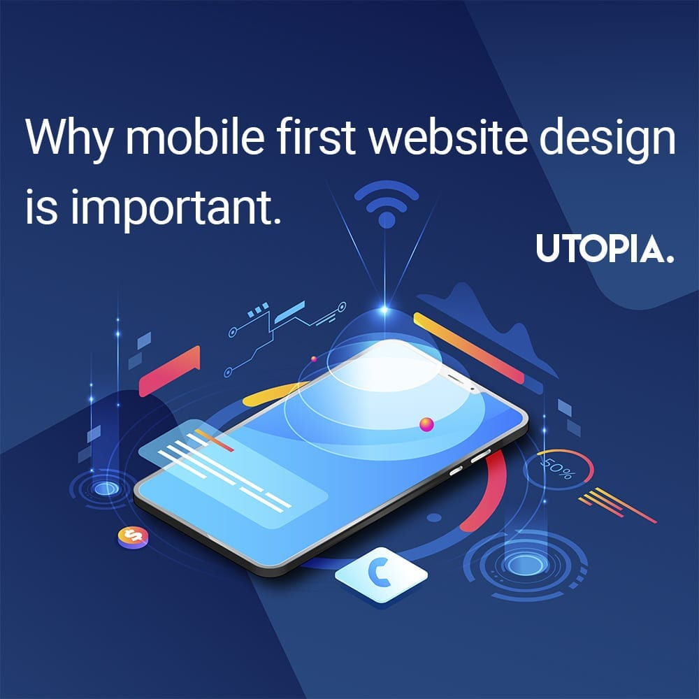 Why mobile first website design is important