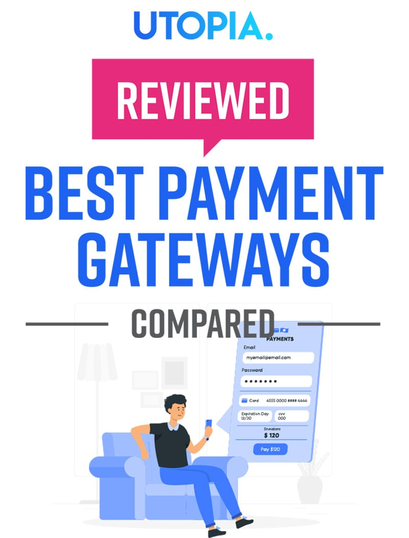 Best Payment Gateways Reviewed and Compared 1