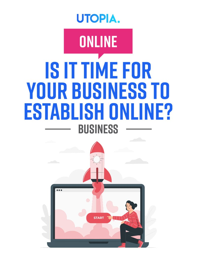 Is It Time for Your Business To Establish Online? 13