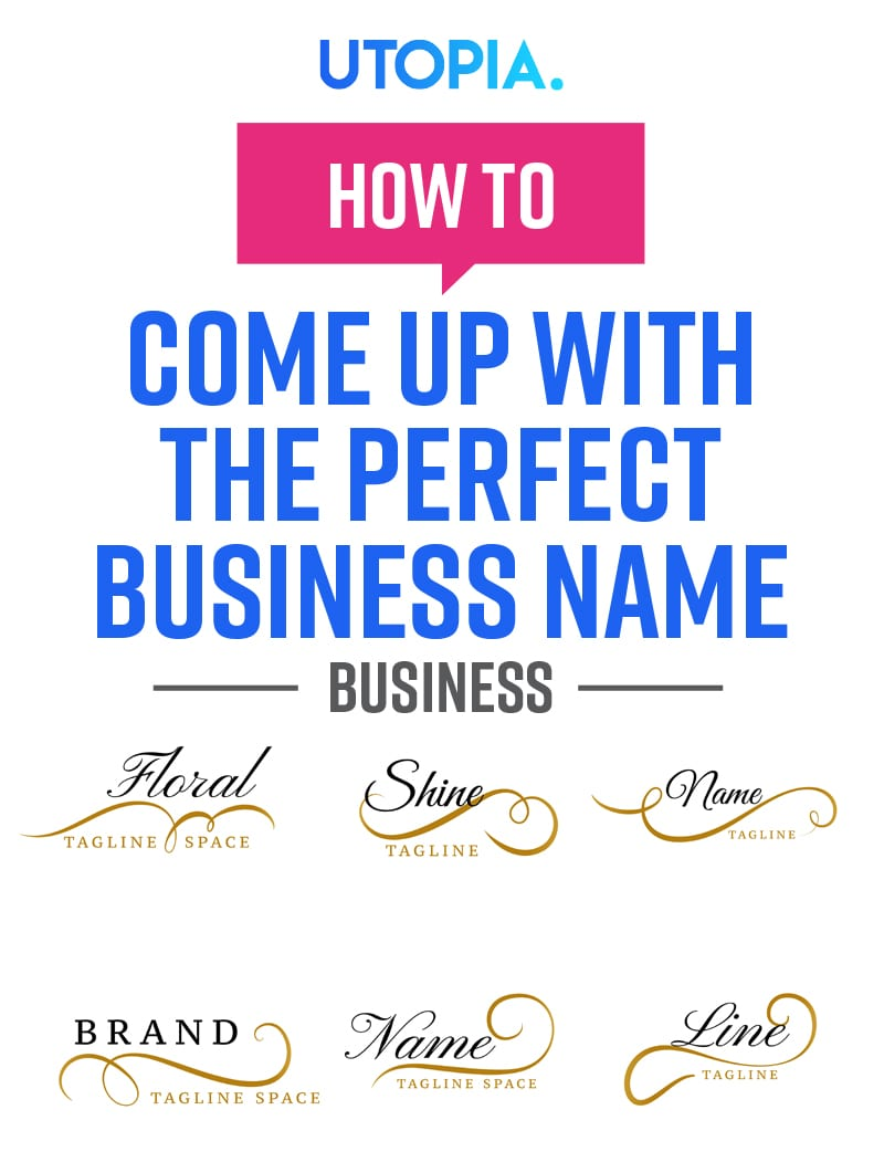 How to Come Up With The Perfect Business Name 1
