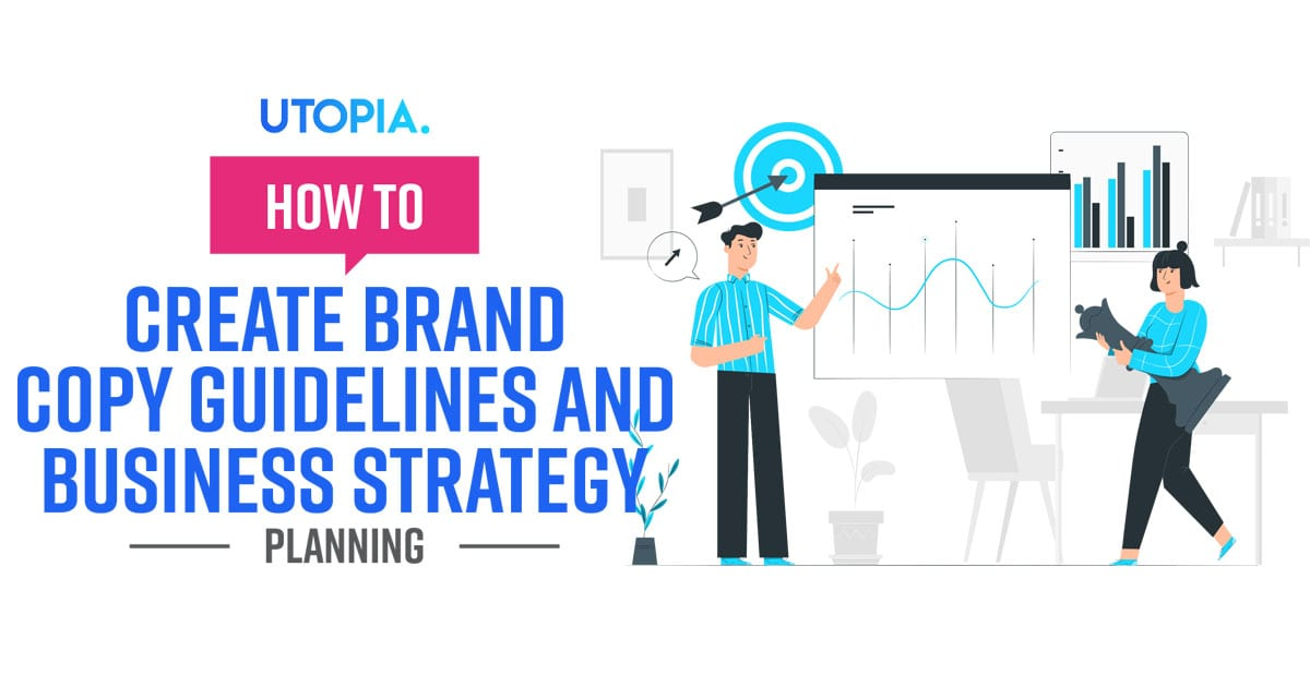 Create Brand Copy Guidelines And Business Strategy