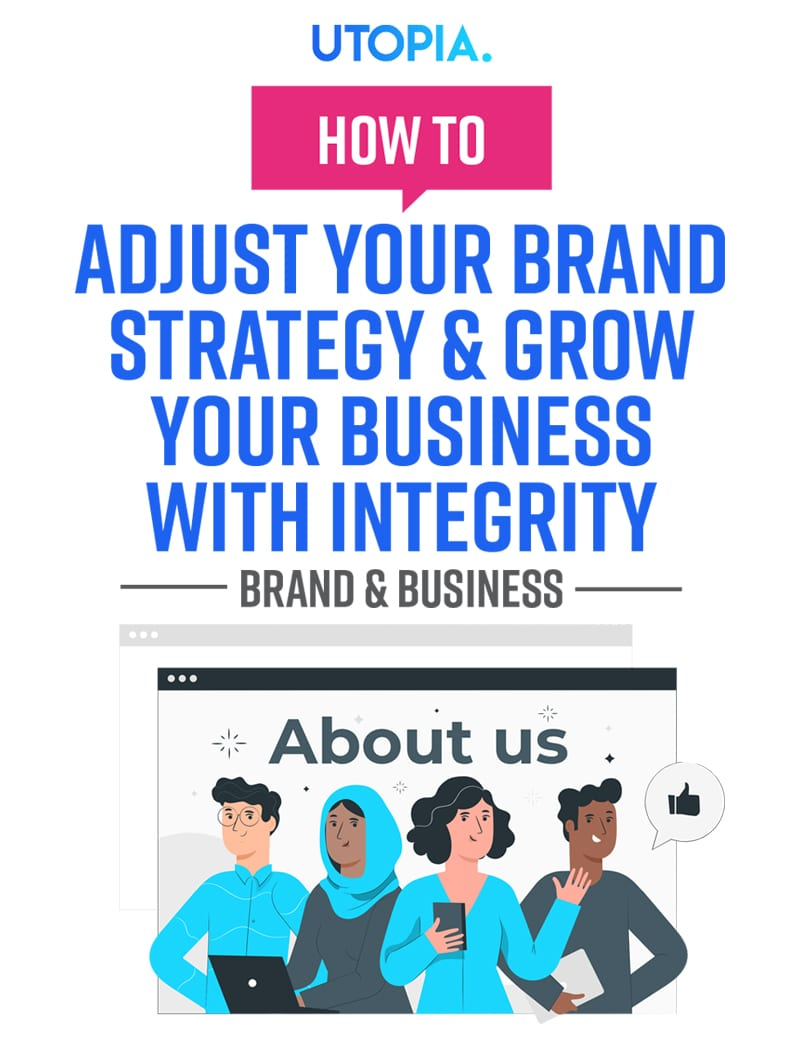 How to Adjust Your Brand Strategy & Grow Your Business with Integrity 9