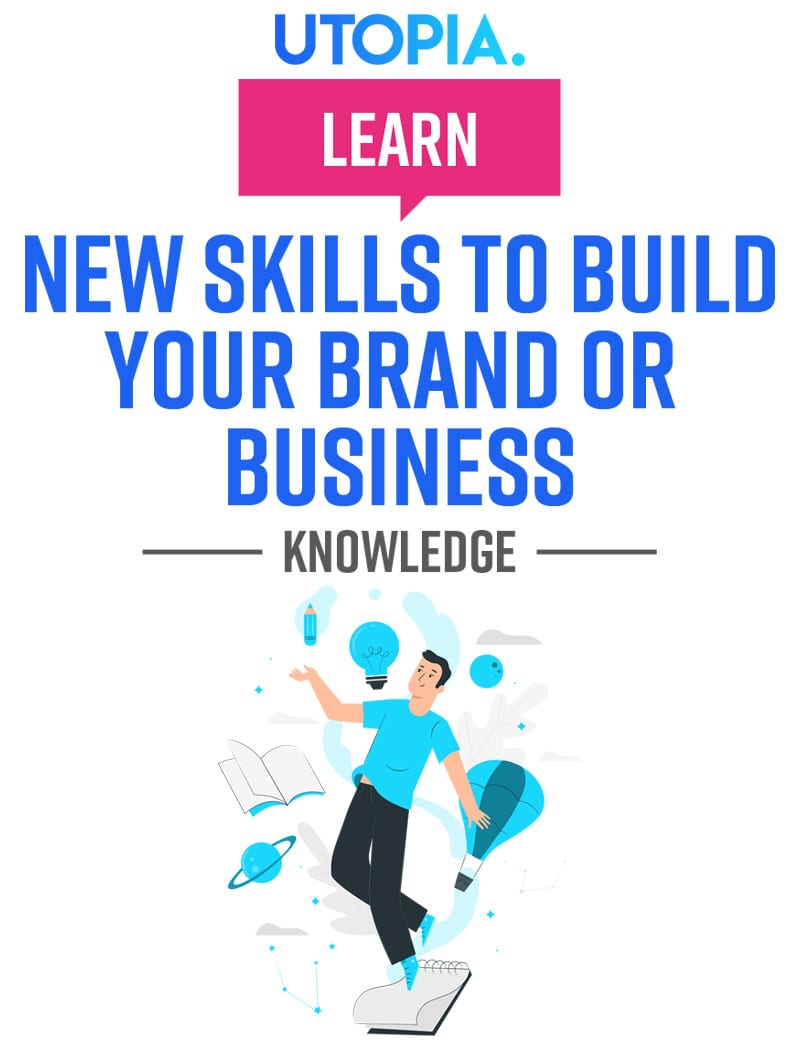 Learn New Skills To Build Your Brand Or Business 12