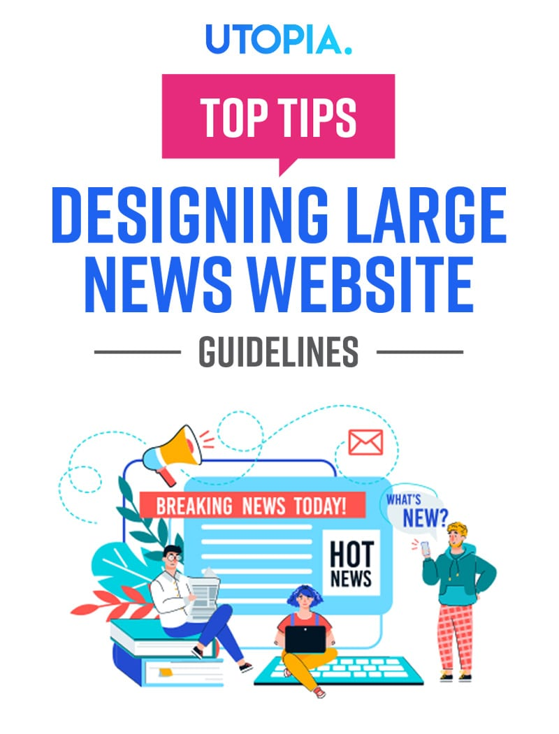 Tips and Guidelines for Designing Large News Website 11