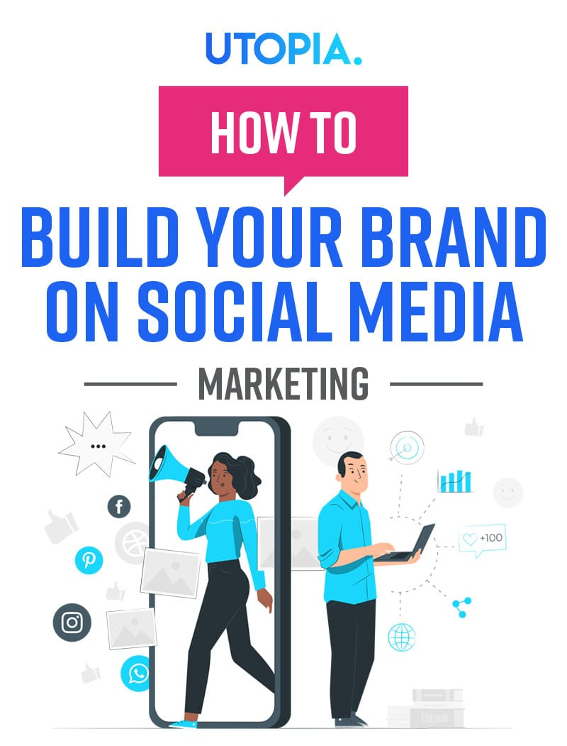 How To Build Your Brand On Social Media 6