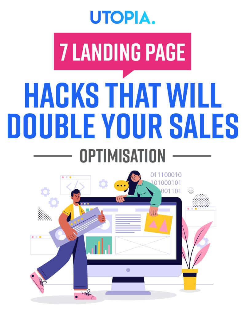 7 Landing Page Optimisation Hacks That Will Double Your Sales 4