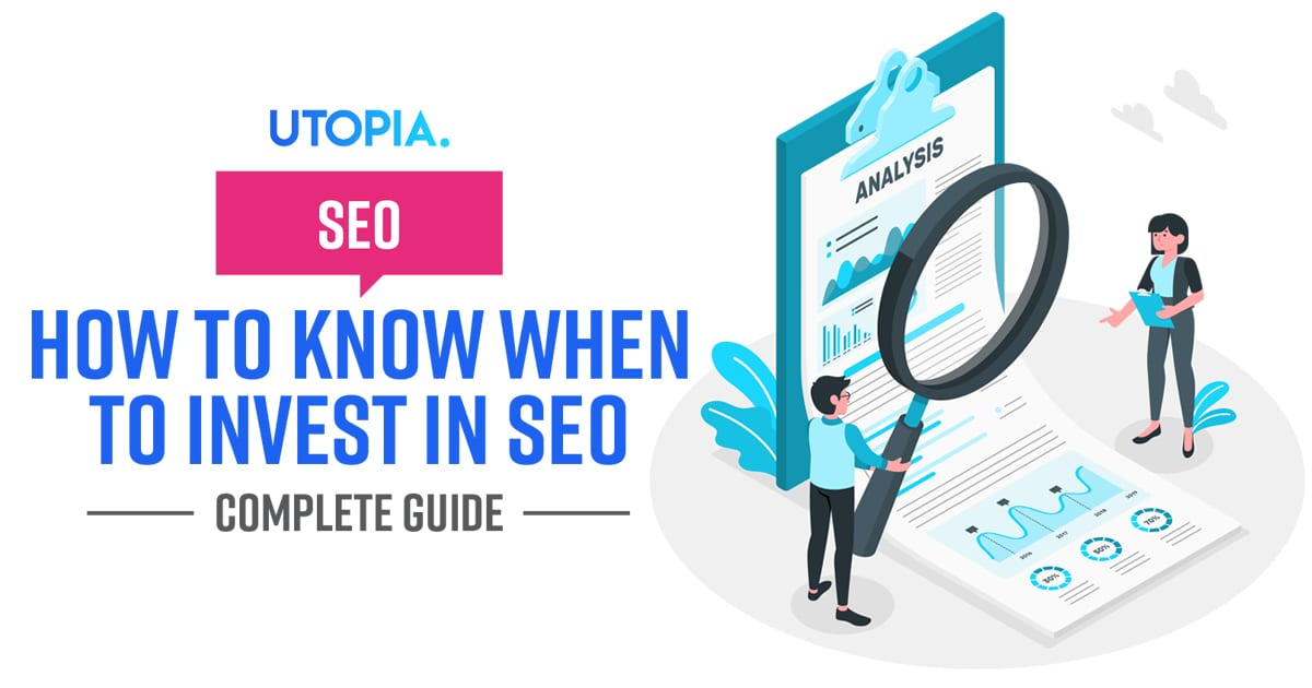 How to Know When to Invest in SEO