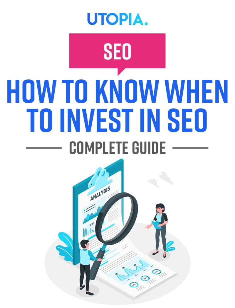 How to Know When to Invest in SEO 2