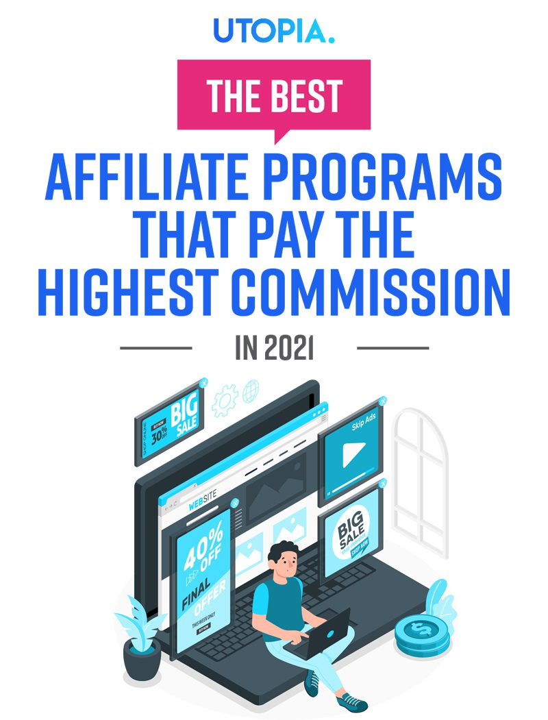 Best Affiliate Programs That Pay the Highest Commission 1