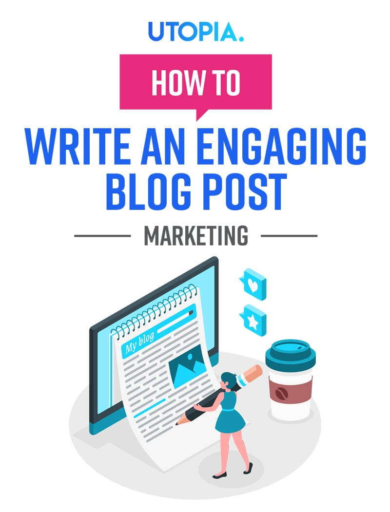 How to Write an Engaging Blog Post 2
